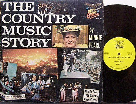 Minnie Pearl - The Country Music Story - Vinyl LP Record