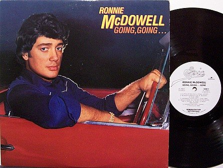 McDowell, Ronnie - Going Going Gone - Vinyl LP Record - Promo - Country