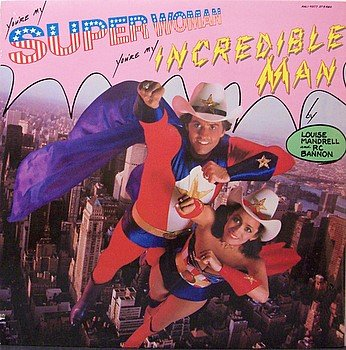 Mandrell, Louise And RC Bannon - You're My Super Woman - Sealed Vinyl LP Record - Country