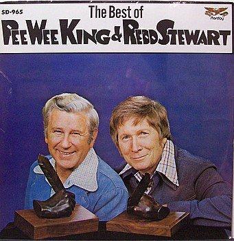 King, Pee Wee & Redd Stewart - The Best Of - Sealed Vinyl LP Record - Country