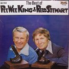 King, Pee Wee & Redd Stewart - The Best Of - Sealed Vinyl LP Record - Country