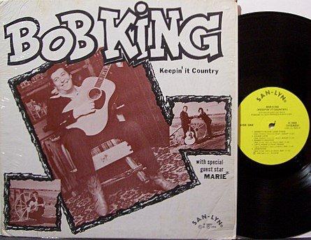 King, Bob - Keepin' It Country - Vinyl LP Record - Rockabilly