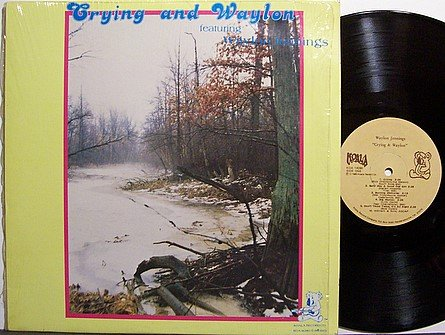 Jennings, Waylon - Crying And Waylon - Vinyl LP Record - Country