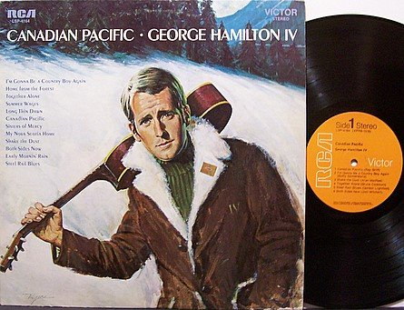 Hamilton, George IV - Canadian Pacific - Vinyl LP Record - Country