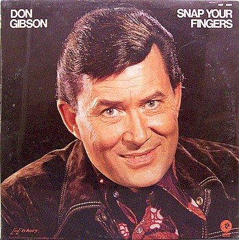 Gibson, Don - Snap Your Fingers - Sealed Vinyl LP Record - Country