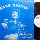 Galvin, Billy - Monkeying Around - Vinyl LP Record - Country