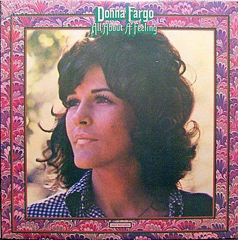 Fargo, Donna - All About A Feeling - Sealed Vinyl LP Record - Country