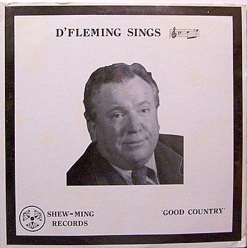 D' Fleming - D'Fleming Sings Good Country - Sealed Vinyl LP Record