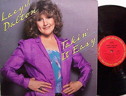 Dalton, Lacy J. - Takin' It Easy - Vinyl LP Record - Country