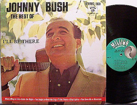 Bush, Johnny - The Best Of Johnny Bush - Vinyl LP Record - Country