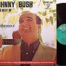 Bush, Johnny - The Best Of Johnny Bush - Vinyl LP Record - Country