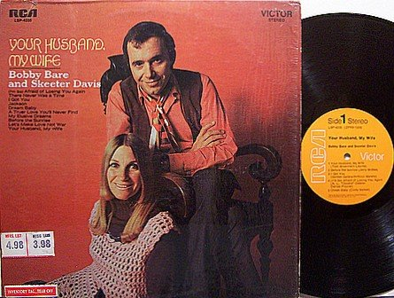Bare, Bobby And Skeeter Davis - Your Husband My Wife - Vinyl LP Record - Country