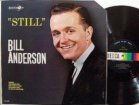 Anderson, Bill - Still - Vinyl LP Record - Country