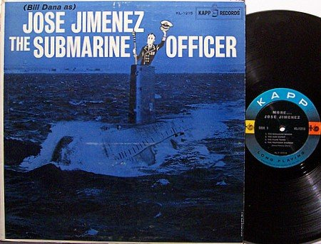 Jimenez, Jose - The Submarine Officer - Vinyl LP Record - Bill Dana / Spike Jones - Comedy