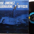 Jimenez, Jose - The Submarine Officer - Vinyl LP Record - Bill Dana / Spike Jones - Comedy