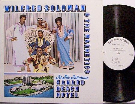 Soloman, Wilfred & The Magnetics - At Xanadu Beach Hotel - Vinyl LP Record - Calypso Bahamas World
