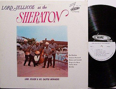 Lord Jellicoe & His Calypso Monarchs - At The Sheraton - Vinyl LP Record - World Music Caribbean