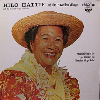 Hattie, Hilo - At The Hawaiian Village - Sealed Vinyl LP Record - World Music Hawaii