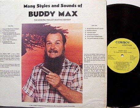 Max, Buddy - The Singing Roller Skating Cowboy - Vinyl LP Record - Country Flea Market Singer Weird