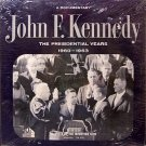 Kennedy, John F. - The Presidential Years 1960-1963 - Sealed Vinyl LP Record - JFK - Spoken Word
