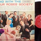 Four Roses Society - Sing With The - Vinyl LP Record - 4 Roses Whiskey - Weird Pop