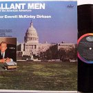 Dirksen, Senator Everett McKinley - Gallant Men - Vinyl LP Record - Political Spoken Word