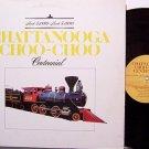 Chattanooga Choo Choo - Centennial - Vinyl LP Record - Weird Railroad Train Locomotive