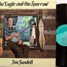 Sundell, Jon - The Eagle And The Sparrow - Vinyl LP Record + Insert - Folk