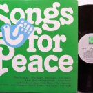 Songs For Peace - Vinyl LP Record - Various Artists Eric Bogle / Tom Paxton etc - Folk