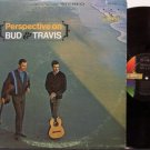 Bud & Travis - Perspective On - Vinyl LP Record - Folk
