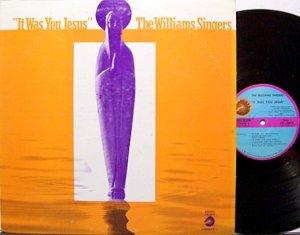 Williams Singers, The - It Was You Jesus - Vinyl LP Record - Black Gospel