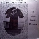 Waller, Rev. Amos - Great Family Reunion - Sealed Vinyl LP Record - Swan Silvertones - Black Gospel