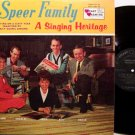 Speers, The / Speer Family - A Singing Heritage - Vinyl LP Record - Christian Southern Gospel