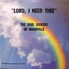 Soul Seekers Of Nashville, The - Lord I Need Thee - Sealed Vinyl LP Record - Black Gospel