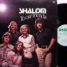 Shalom - To Our Friends - Vinyl LP Record - Christian