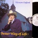 Oxford, Vernon - A Better Way Of Life - Vinyl LP Record - Country Gospel