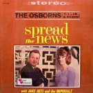 Osborns / T.L. Osborn - Spread The News - Sealed Vinyl LP Record - Jake Hess - Imperials - Christian