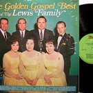 Lewis Family, The - The Golden Best Of - Vinyl LP Record - Country Southern Gospel