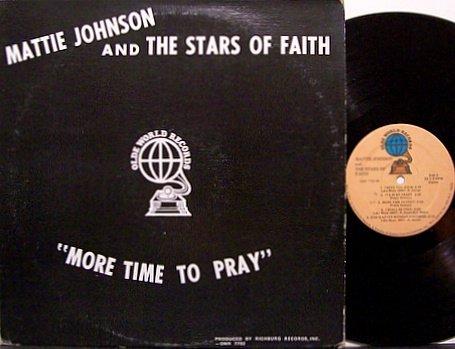 Johnson, Mattie And The Stars Of Faith - More Time To Pray - Vinyl LP Record - Black Gospel
