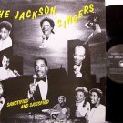 Jackson Singers, The - Sanctified And Satisfied - Vinyl LP Record - Black Gospel