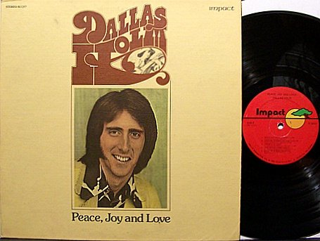 Holm, Dallas - Peace Joy And Love - Vinyl LP Record - Christian