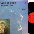 Cross, Don - If God Is Dead - Vinyl LP Record - Christian Gospel