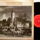 Chuck Wagon Gang, The - Down The Sawdust Trail - Vinyl LP Record - Country Southern Gospel