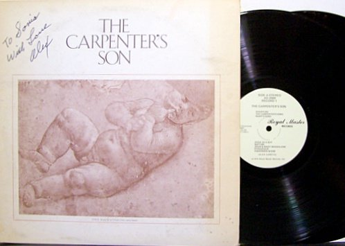 Carpenter's Son, The - Signed By Alex Zanetis - Vinyl 2 LP Record Set - Christian Musical