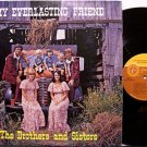 Brothers And Sisters, The - My Everlasting Friend - Vinyl LP Record - Christian Gospel