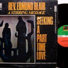 Blair, Rev. Edmond - Seeking A Part Time Love - Vinyl LP Record - Gospel Sermon
