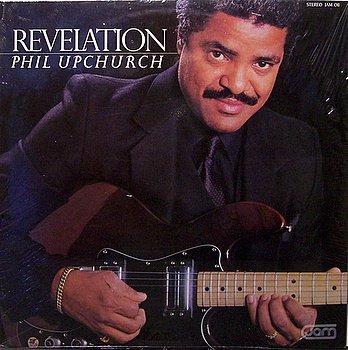 Upchurch, Phil - Revelation - Sealed Vinyl LP Record - Jazz