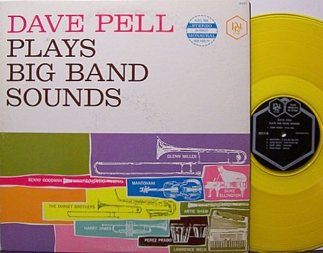 Pell, Dave - Plays Big Band Sounds - Yellow Colored Vinyl - LP Record - Jazz
