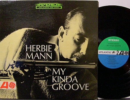 Mann, Herbie - My Kinda Groove - Vinyl LP Record - Jazz