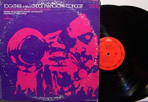 Mangione, Chuck - Together A New Concert - Vinyl 2 LP Record Set - Jazz